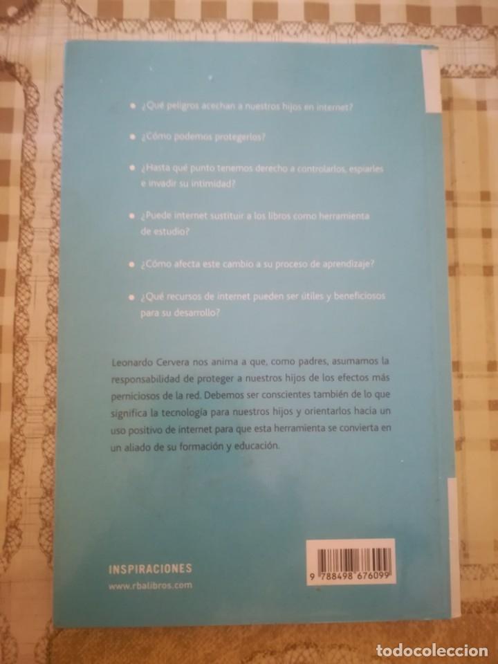 Libros de segunda mano: Lo que hacen tus hijos en Internet. Una guía para padres - Leonardo Cervera - Foto 2 - 179180018