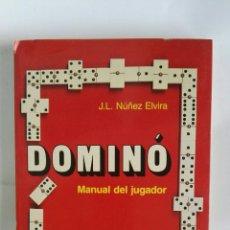 Libros de segunda mano: DOMINÓ MANUAL DEL JUGADOR. Lote 179234951