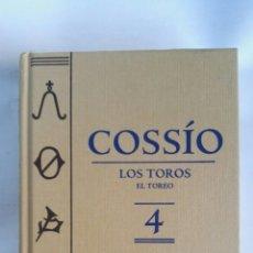 Libros de segunda mano: COSSÍO LOS TOROS EL TOREO 4. Lote 179405406