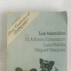 Libros de segunda mano: LOS TELENIÑOS LIBROS CUADERNOS DE PEDAGOGÍA. Lote 180043025