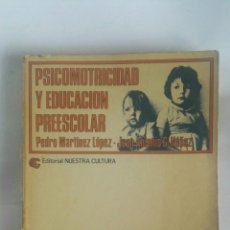Libros de segunda mano: PSICOMOTRICIDAD Y EDUCACIÓN PREESCOLAR. Lote 180043846