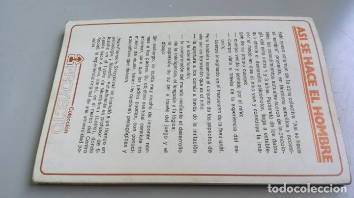 Libros de segunda mano: ASI SE HACE EL HOMBRE . 1 A 3 AÑOS - HACIA UNA PERSONALIDAD AUTONOMA - JEAN FRANCOIS SKRZYOCZAK - Foto 2 - 180045040