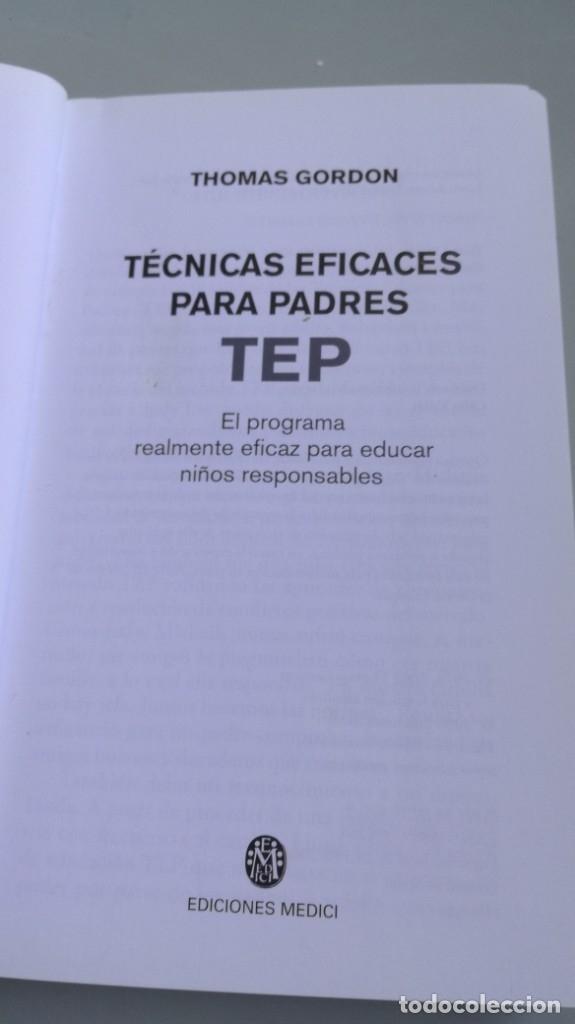 Libros de segunda mano: TEP TECNICAS EFICACES PARA PADRES - THOMAS GORDON - EFICAZ FORMAR NIÑOS RESPONSABLES - Foto 5 - 210699074