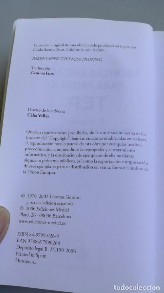 Libros de segunda mano: TEP TECNICAS EFICACES PARA PADRES - THOMAS GORDON - EFICAZ FORMAR NIÑOS RESPONSABLES - Foto 6 - 210699074