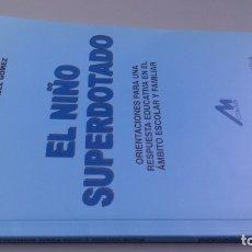 Libros de segunda mano: EL NIÑO SUPERDOTADO - MARIA CARLOTA Y JUAN PABLO GONZALEZ GOMEZ - CIMS. Lote 180045050