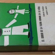 Libros de segunda mano: EL DIBUJO DE LA FIGURA HUMANA EN LOS NIÑOS - EVALUACION PSICOLOGICA - ELIZABETH MÜNSTEMBERG. Lote 180045075