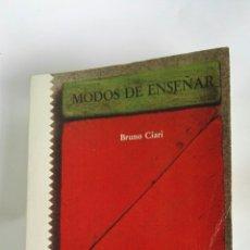 Libros de segunda mano: MODOS DE ENSEÑAR BRUNO CIARI. Lote 180283422