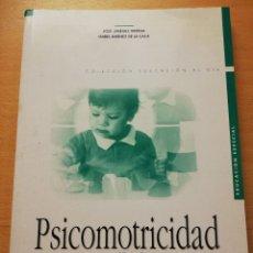 Libros de segunda mano: PSICOMOTRICIDAD. TEORÍA Y PROGRAMACIÓN (JOSÉ JIMÉNEZ ORTEGA / ISABEL JIMÉNEZ DE LA CALLE). Lote 180427170