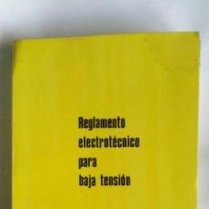Libros de segunda mano: REGLAMENTO ELECTRÓNICO PARA BAJA TENSIÓN E INSTRUCCIONES COMPLEMENTARIAS. Lote 180893427