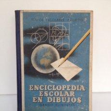 Libros de segunda mano: ENCICLOPEDIA ESCOLAR EN DIBUJOS. GRADO ELEMENTAL. Lote 181336230