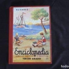 Libros de segunda mano: ENCICLOPEDIA ALVAREZ 3ER GRADO. Lote 181418056