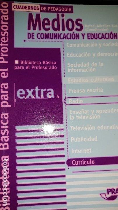 MEDIOS DE COMUNICACIÓN Y EDUCACIÓN ESTUDIOS CULTURALES RADIO CURRÍCULO CUADERNOS PEDAGOGÍA BIBLIOTEC (Libros de Segunda Mano - Ciencias, Manuales y Oficios - Pedagogía)