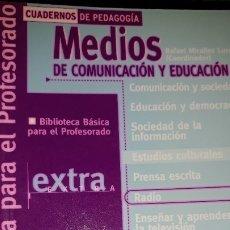 Libros de segunda mano: MEDIOS DE COMUNICACIÓN Y EDUCACIÓN ESTUDIOS CULTURALES RADIO CURRÍCULO CUADERNOS PEDAGOGÍA BIBLIOTEC. Lote 181942967
