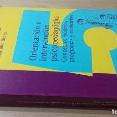 Libros de segunda mano: ORIENTACION E INTERVENCION PSICOPEDAGOGICA - CONSUELO VELAZ - CONCEPTO MODELOS PROGRAMAS EVALUACION. Lote 182088720