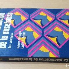 Libros de segunda mano: LA PLANIFICACION DE LA ENSEÑANZA - ROBERT M GAGNE - LESLIE J BRIGGS - SUS PRINCIPIOS / B703. Lote 182088868