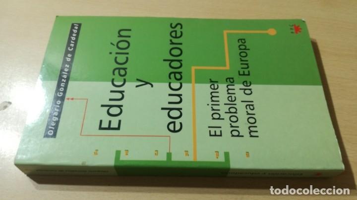 EDUCACION Y EDUCADORES - O GONZALEZ DE CARDEDAL - PRIMER PROBLEMA MORAL EUROPA/ B703 (Libros de Segunda Mano - Ciencias, Manuales y Oficios - Pedagogía)