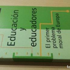 Libros de segunda mano: EDUCACION Y EDUCADORES - O GONZALEZ DE CARDEDAL - PRIMER PROBLEMA MORAL EUROPA/ B703. Lote 182089982