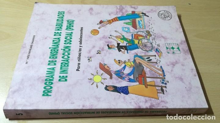 PROGRAMA DE ENSEÑANZA DE HABILIDADES DE INTEGRACION SOCIAL PEHIS - INES MONJAS CASARES / LL304 (Libros de Segunda Mano - Ciencias, Manuales y Oficios - Pedagogía)