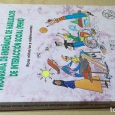 Libros de segunda mano: PROGRAMA DE ENSEÑANZA DE HABILIDADES DE INTEGRACION SOCIAL PEHIS - INES MONJAS CASARES / LL304. Lote 197516370