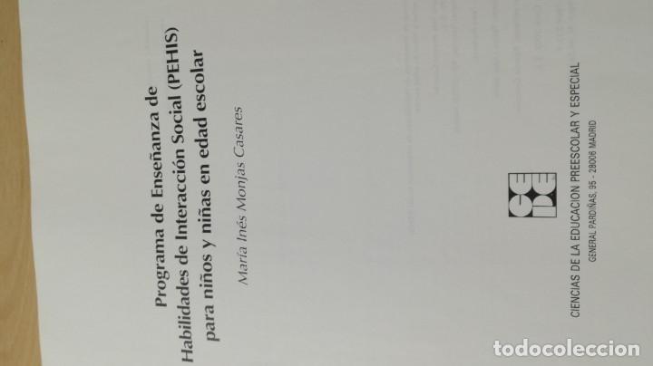 Libros de segunda mano: PROGRAMA DE ENSEÑANZA DE HABILIDADES DE INTEGRACION SOCIAL PEHIS - INES MONJAS CASARES / LL304 - Foto 6 - 197516370