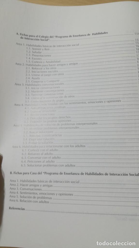 Libros de segunda mano: PROGRAMA DE ENSEÑANZA DE HABILIDADES DE INTEGRACION SOCIAL PEHIS - INES MONJAS CASARES / LL304 - Foto 9 - 197516370