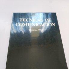 Libros de segunda mano: TECNICAS DE COMUNICACION.- EDICIONES AFHA. Lote 182122410
