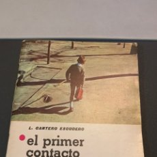 Libros de segunda mano: EL PRIMER CONTACTO CON LA ESCUELA . COLECCIÓN TUS HIJOS. N 16. 1966. Lote 182301371