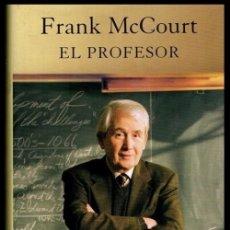 Libros de segunda mano: FRANK MCCOURT. EL PROFESOR. PEDAGOGIA. CIRCULO DE LECTORES. TAPAS DURAS.. Lote 182378935