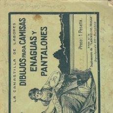 Libros de segunda mano: DIBUJOS PARA CAMISAS, ENAGUAS Y PANTALONES. AMV.. Lote 182395903
