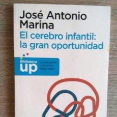 Libros de segunda mano: EL CEREBRO INFANTIL: LA GRAN OPORTUNIDAD ** JOSE ANTONIO MARINA. Lote 182619286