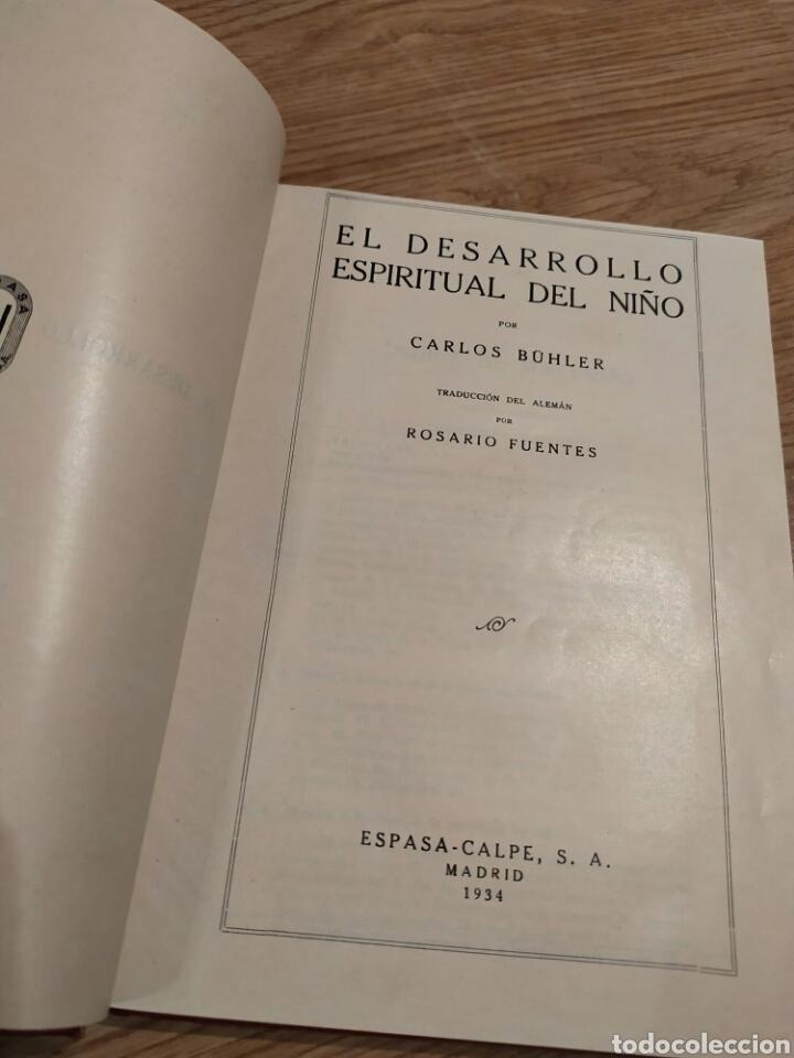 Libros de segunda mano: El desarrollo espiritual del niño. Karl Carlos buhler. Espasa Calpe 1934 - Foto 3 - 182735770