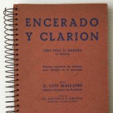 Libri di seconda mano: ENCERADO Y CLARION. D. LUIS MALLAFRE. EDITORIAL ROMA, 1944. LIBRO PARA EL MAESTRO. DIBUJOS.. Lote 182827436