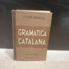Libros de segunda mano: GRAMATICA CATALANA......JOSEP MIRACLE......1951...... Lote 182872412