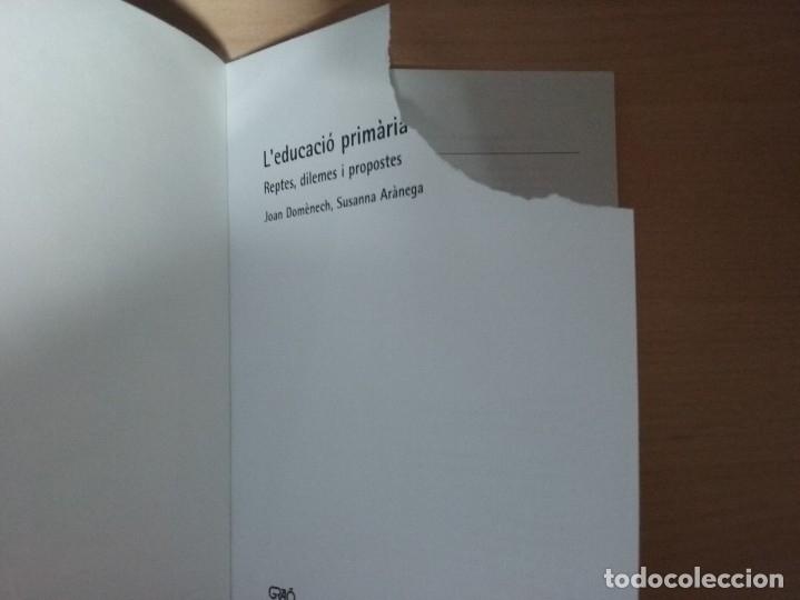 Libros de segunda mano: LEDUCACIÓ PRIMARIA: REPTES, DILEMES I PROPOSTES - JOAN DOMÈNECH - SUSANNA ARÀNEGA - Foto 11 - 182912401