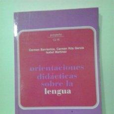 Libros de segunda mano: LMV - ORIENTACIONES DIDÁCTICAS SOBRE LA LENGUA, ETAPA 12 A 16 AÑOS. VARIOS AUTORES. Lote 183272988