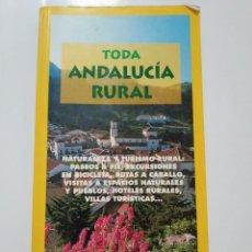 Libros de segunda mano: TODA ANDALUCIA RURAL. Lote 183442646