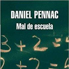 Libros de segunda mano: MAL DE ESCUELA .- DANIEL PENNAC. Lote 183476077