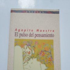 Libros de segunda mano: EL PULSO DEL PENSAMIENTO.- AGAPITO MAESTRE. Lote 183480163
