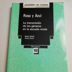 Libros de segunda mano: ROSA Y AZUL. LA TRANSMISIÓN DE LOS GÉNEROS EN LA ESCUELA MIXTA (MARINA SUBIRATS / CRISTINA BRULLET). Lote 183481381