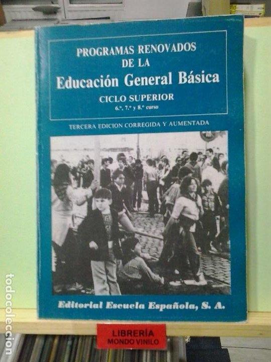 LMV - PROGRAMAS RENOVADOS DE LA EDUCACIÓN SECUNDARIA, CICLO SUPERIOR 6º, 7º Y 8º CURSO (Libros de Segunda Mano - Ciencias, Manuales y Oficios - Pedagogía)