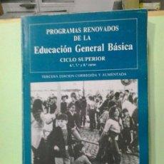 Libros de segunda mano: LMV - PROGRAMAS RENOVADOS DE LA EDUCACIÓN SECUNDARIA, CICLO SUPERIOR 6º, 7º Y 8º CURSO. Lote 183698580