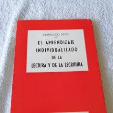 Libros de segunda mano: FERRUCCIO DEVA - EL APRENDIZAJE INDIVIDUALIZADO DE LA LECTURA Y DE LA ESCRITURA - 1969. Lote 183749436