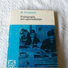 Libros de segunda mano: ROGER COUSINET - PEDAGOGIA DEL APRENDIZAJE - LUIS MIRACLE 1968. Lote 183749476