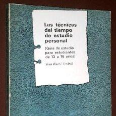Libros de segunda mano: LAS TÉCNICAS DEL TIEMPO DE ESTUDIO PERSONAL POR JOAN RIART I VENDRELL / OIKOS TAU EN BARCELONA 1984. Lote 183959988