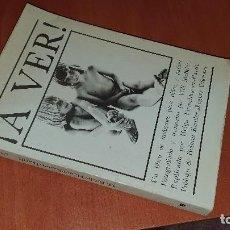Libros de segunda mano: ¡ A VER ! DE MCBRIDE, SEXUALIDAD INFANTIL, PEDAGOGIA SEXUAL, 1979. Lote 184237646