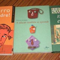 Libros de segunda mano: LOTE LIBROS.SOCORRO SOY PADRE.EL VALOR DE EDUCAR.A EDUCAR TAMBIEN SE APRENDE.EDUCACION.JOVENES.NIÑOS. Lote 185731551