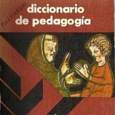 Libros de segunda mano: REF.0015796 DICCIONARIO DE PEDAGOGÍA / PAUL FOULQUIÉ. Lote 186056145