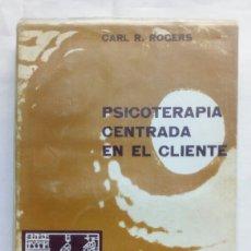 Libros de segunda mano: PSICOTERAPIA CENTRADA EN EL CLIENTE. CARL R. ROGERS.. Lote 186095511