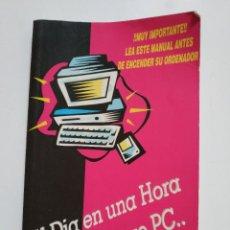 Libros de segunda mano: AL DIA EN UNA HORA.. CON MI NUEVO PC... Lote 186310153