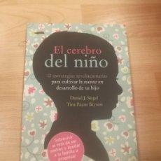 Libri di seconda mano: 'EL CEREBRO DEL NIÑO. 12 ESTRATEGIAS REVOLUCIONARIAS'. DANIEL J. SIEGEL. Lote 187164003